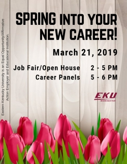 SPRING INTO YOUR NEW CAREER: Open House, Job Fair and Career Panels
